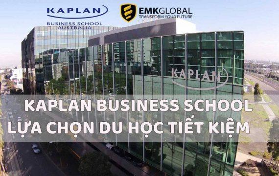 KAPLAN BUSINESS SCHOOL- LỰA CHỌN DU HỌC SIÊU TIẾT KIỆM 2020